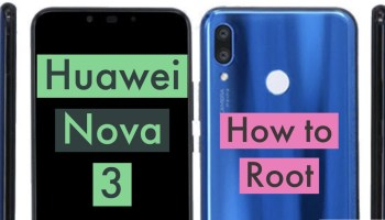 How to Root Huawei Nova 4 Via SuperSU & Magisk + Without PC!