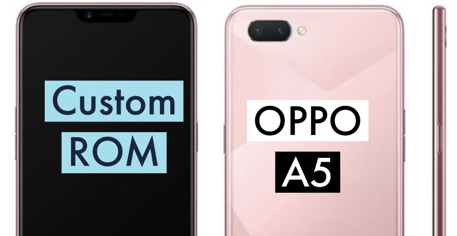 How to Install Custom ROM on OPPO A5: CWM & TWRP METHODS!
