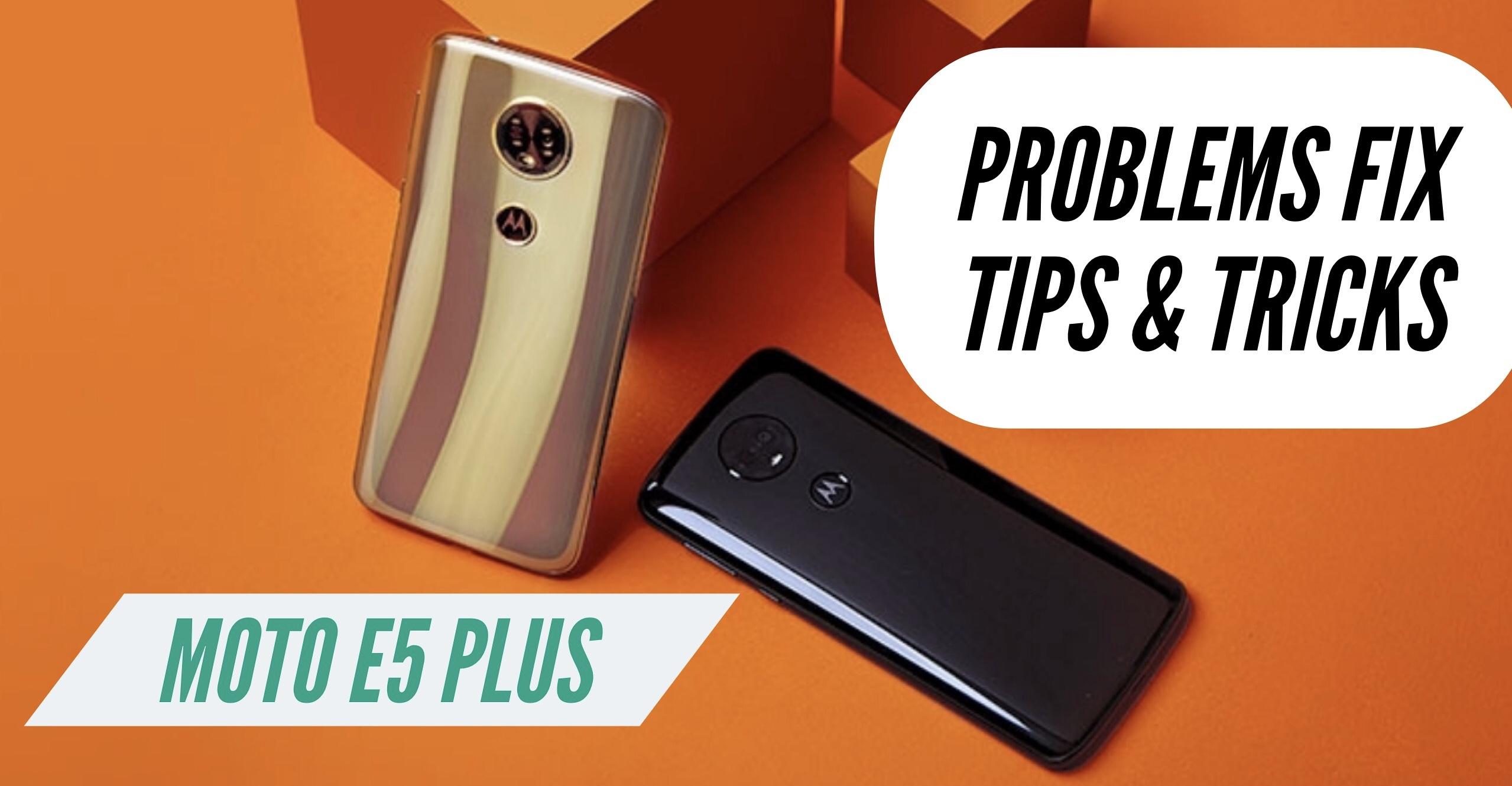 Moto E5 Plus Most Common Problems + Solution Fix: TIPS & TRICKS!