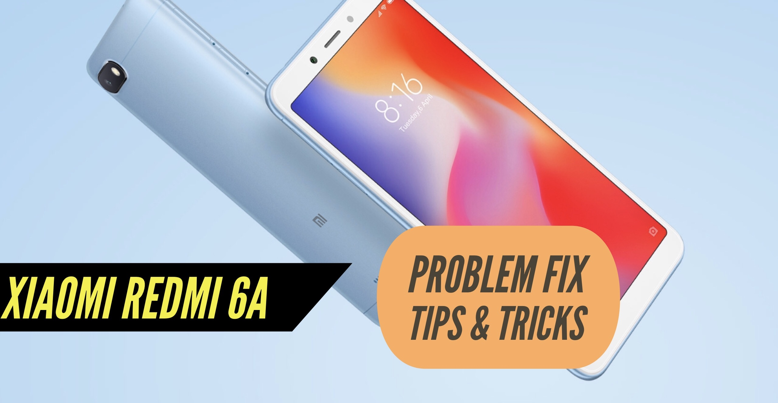 Redmi 6A Most Common Problems & Issues + Solution Fix - TIPS