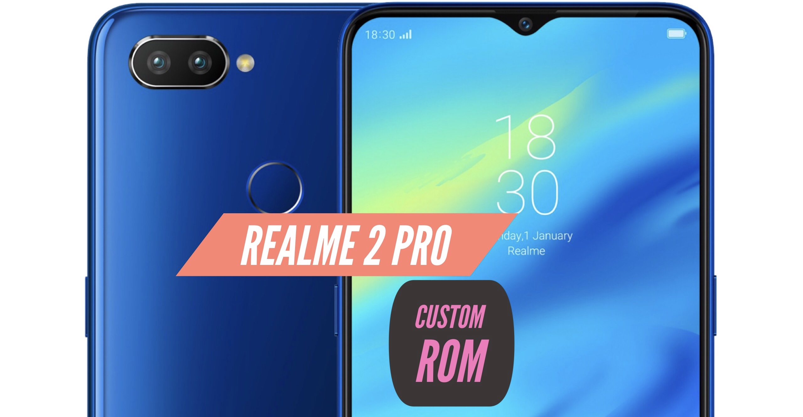 How to Install Custom ROM on Realme 2 Pro: CWM & TWRP!