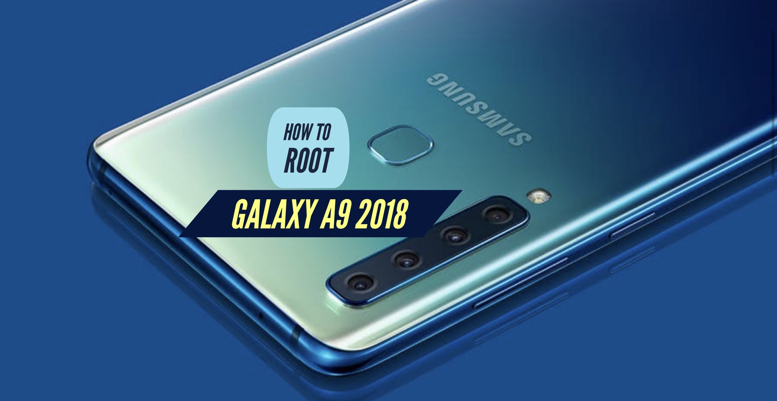 How to Root Galaxy A9 2018? SuperSU & Magisk & Without PC!