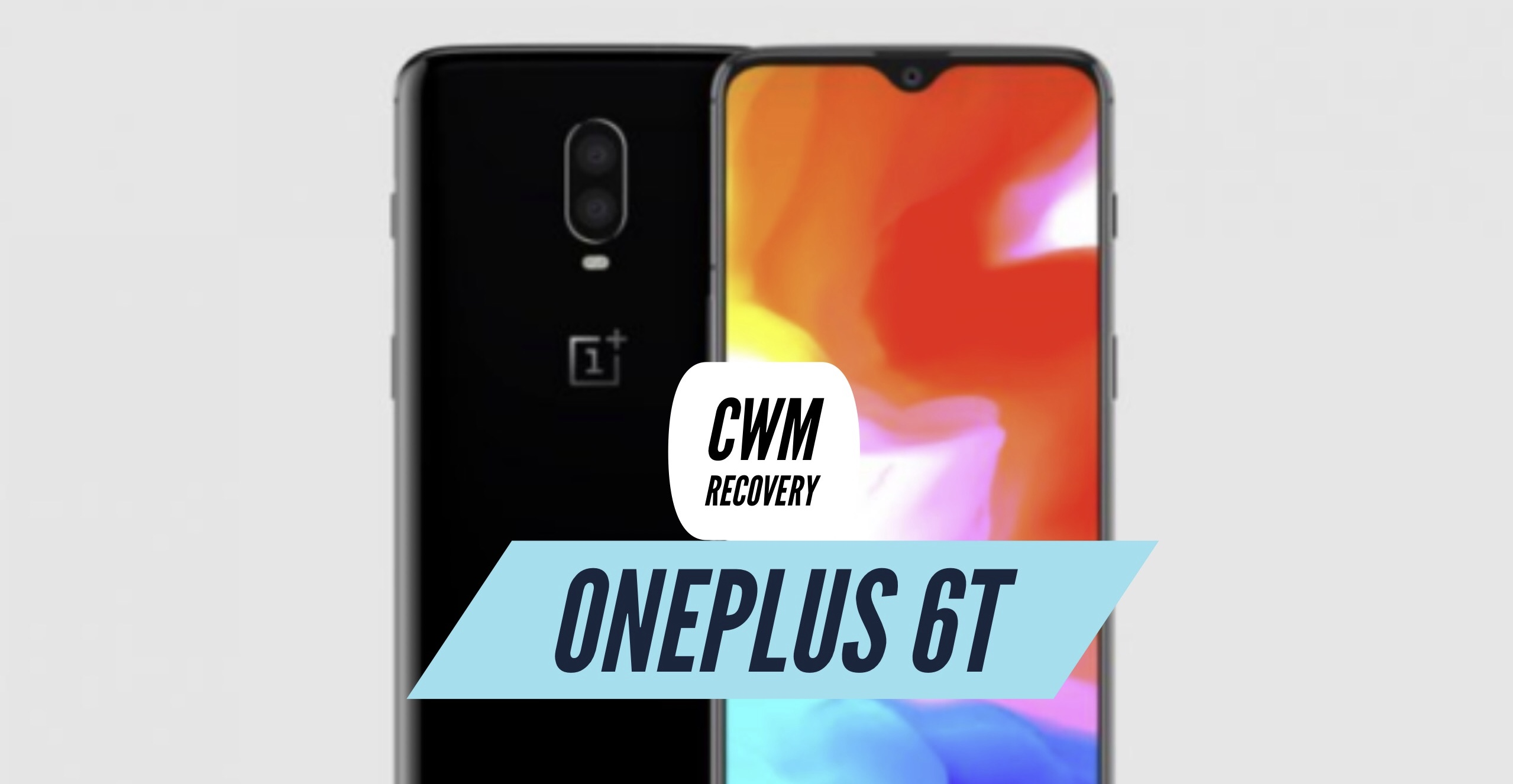 How to Install CWM Recovery on OnePlus 6T? Full Tutorial!