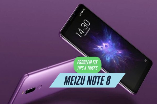 Meizu Note 8 Problem Fix Issues Solution Tips & Tricks