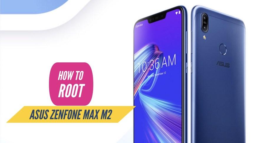 Root Asus Zenfone Max M2