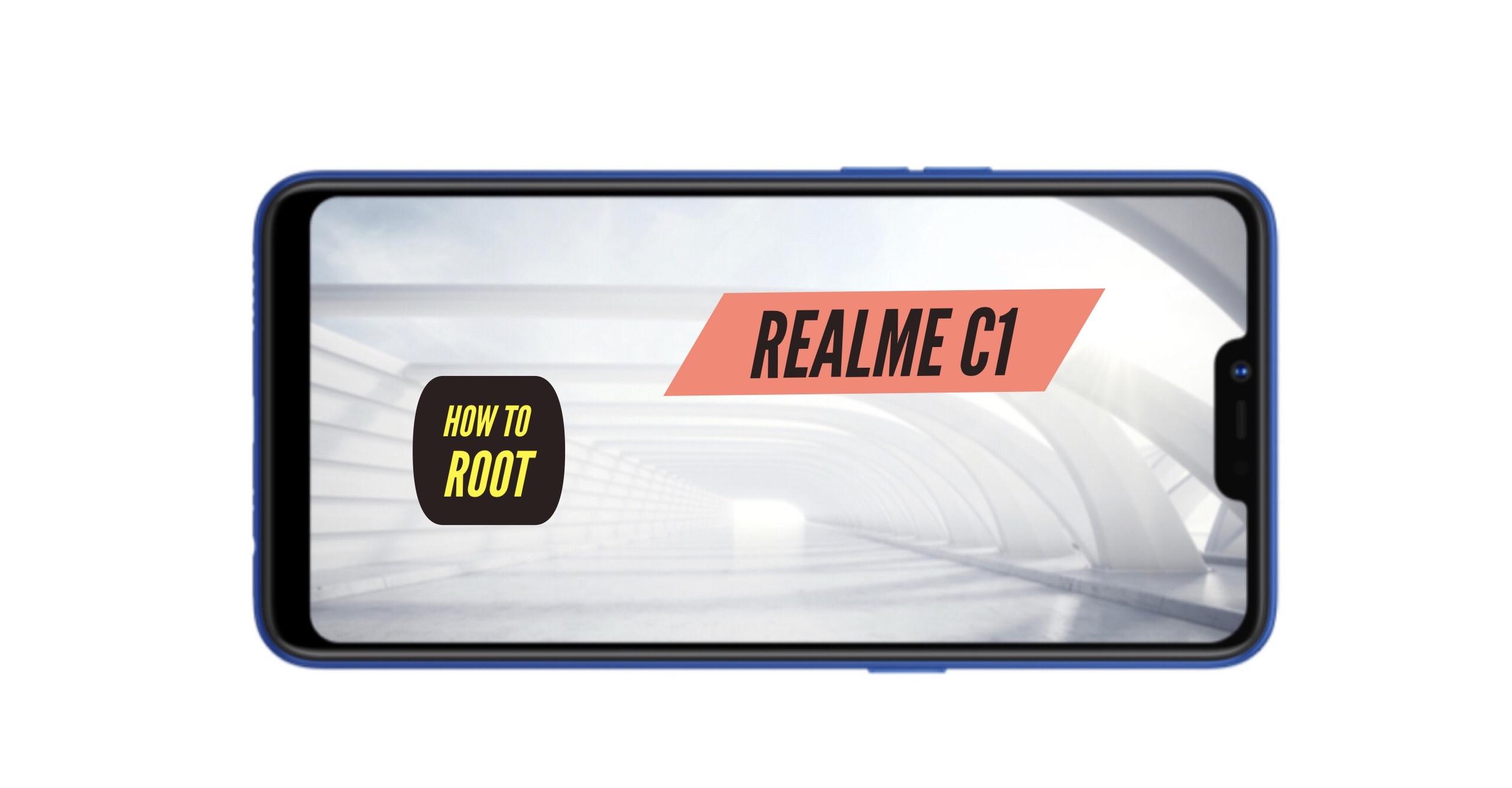 How to Root Realme C1 via SuperSU & Magick +Two More Methods!
