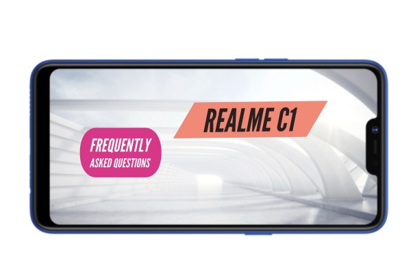 Realme C1 FAQ Frequently Asked Questions