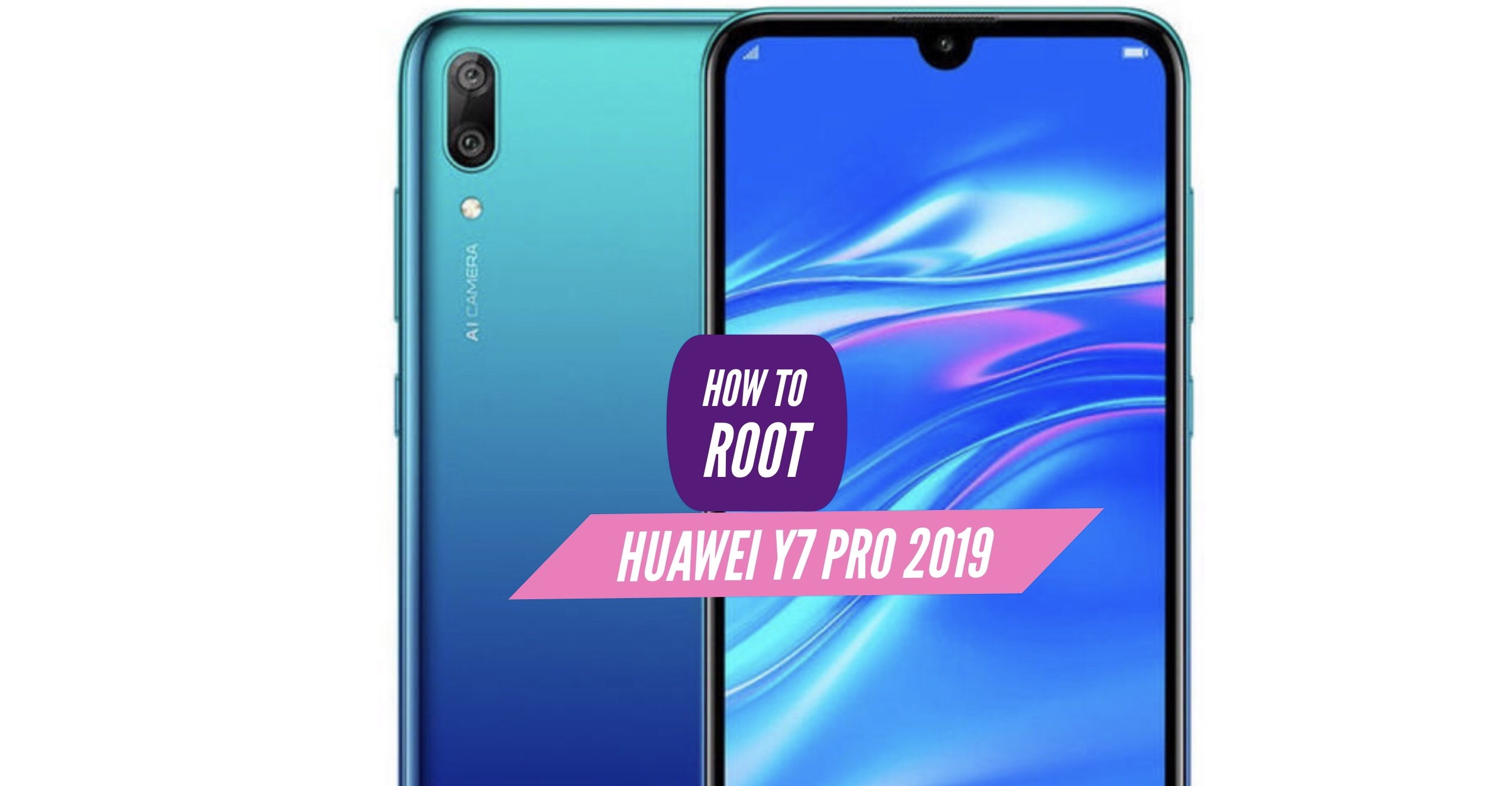 How to Root Huawei Y7 Pro (2019) via SuperSU & Magisk + More!