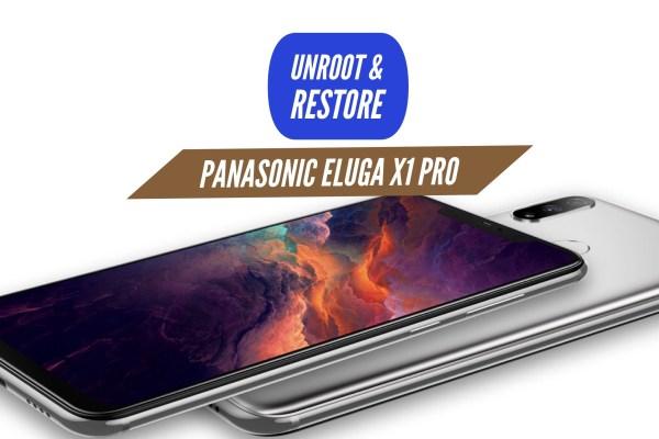 Unroot Panasonic Eluga X1 Pro Restore Stock ROM