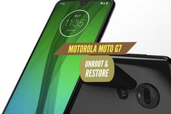 Unroot Motorola Moto G7 Restore Stock ROM