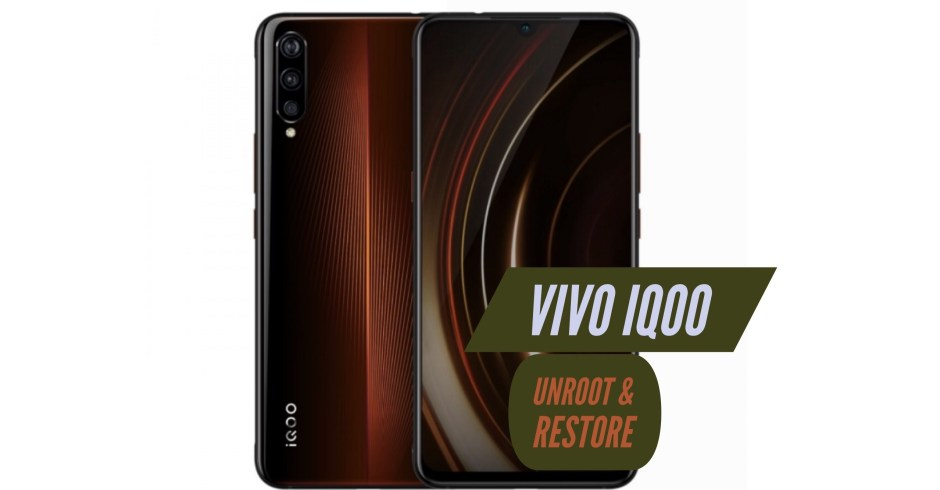 Unroot VIVO IQOO Restore Stock ROM
