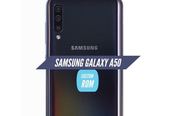 Samsung Galaxy A50 Custom ROM