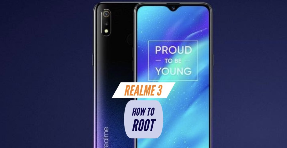 How to Root Realme 3? Four Easy METHODS!