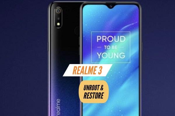 Unroot Realme 3 Restore Stock ROM