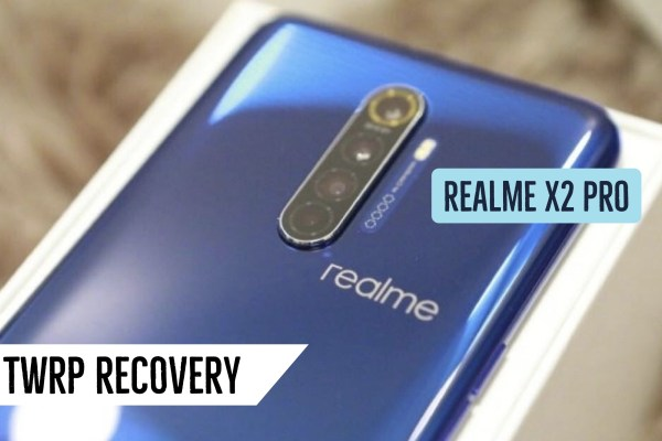 TWRP Recovery Realme X2 Pro