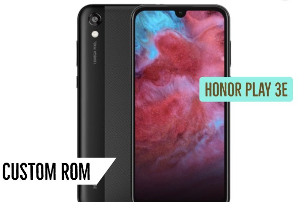Honor Play 3E Custom ROM