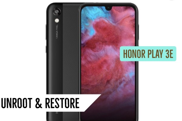 Unroot Honor Play 3E Restore Stock ROM