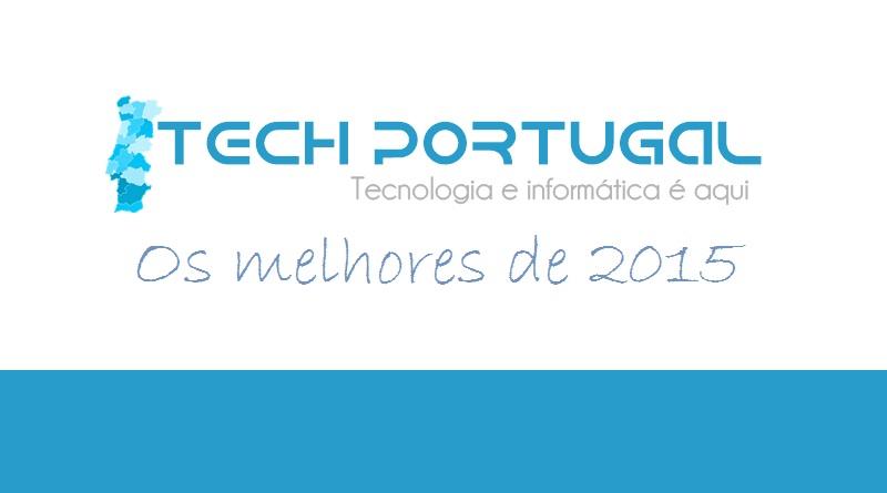 Tech-Portugal em 2015: Os melhores artigos