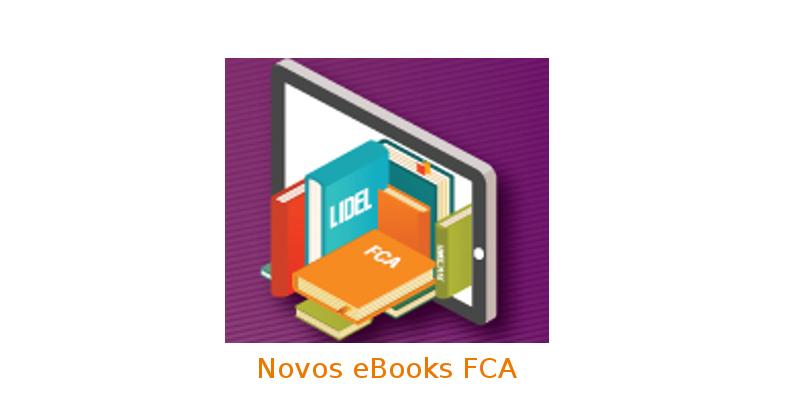Ebooks FCA: 3 novos títulos disponíveis