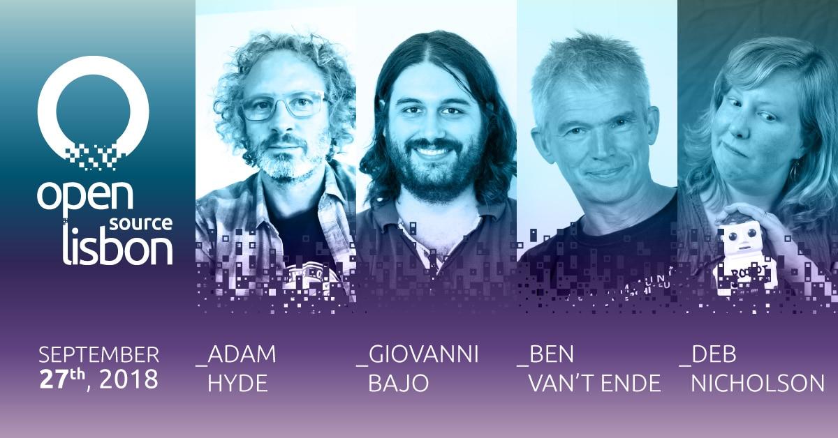 Open Source Lisbon 2018: conheça os oradores já confirmados