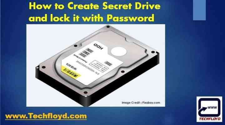 How to Create Secret Drive and lock it with Password