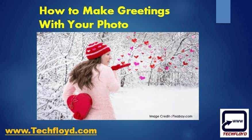 How to Make Greetings With Your Photo