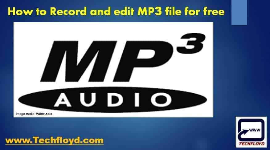 How to Record and edit MP3 file for free
