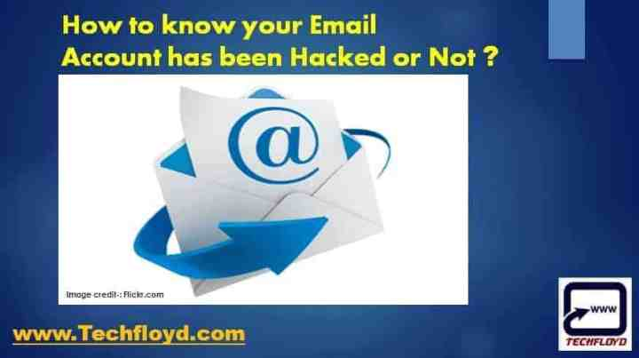 How to know your Email Account has been Hacked or Not