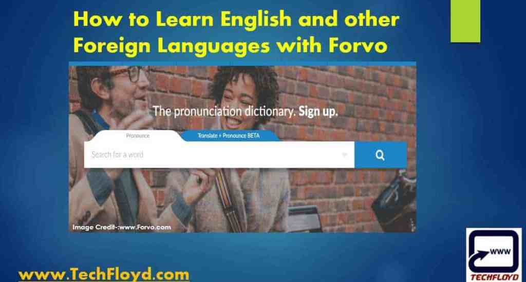 How to Learn English and other Foreign Languages with Forvo