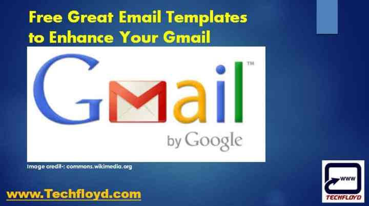 Free Great Email Templates To Enhance Your Gmail Experience - Free email templates for gmail