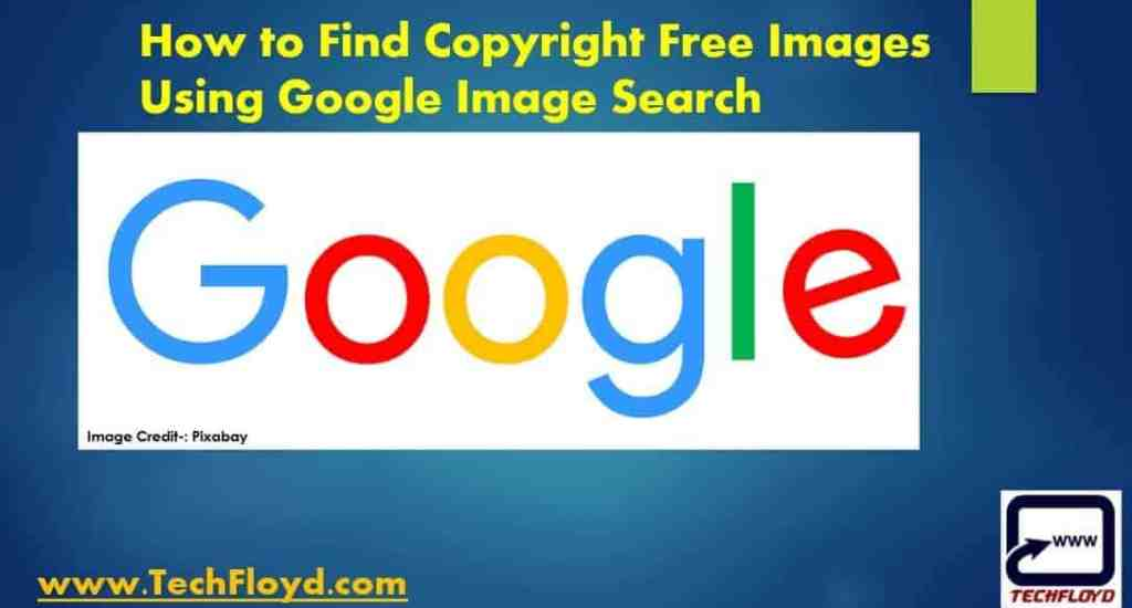 How to Find Copyright Free Images Using Google Image Search