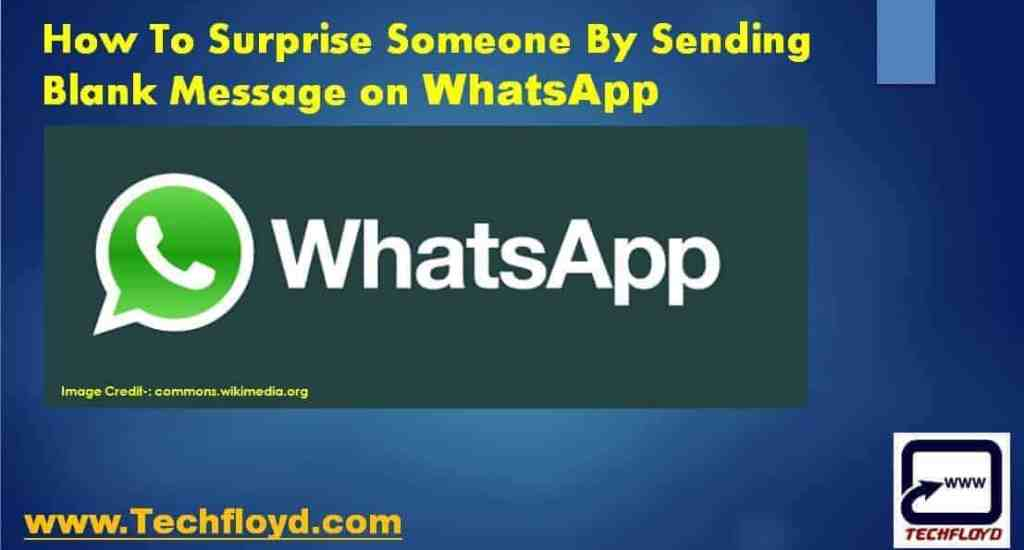 How To Surprise Someone By Sending Blank Message on WhatsApp