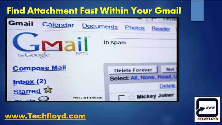 Find Attachment Fast Within Your Gmail Account