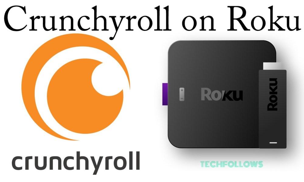 How to Install Crunchyroll on Roku? Updated Version - Tech Follows