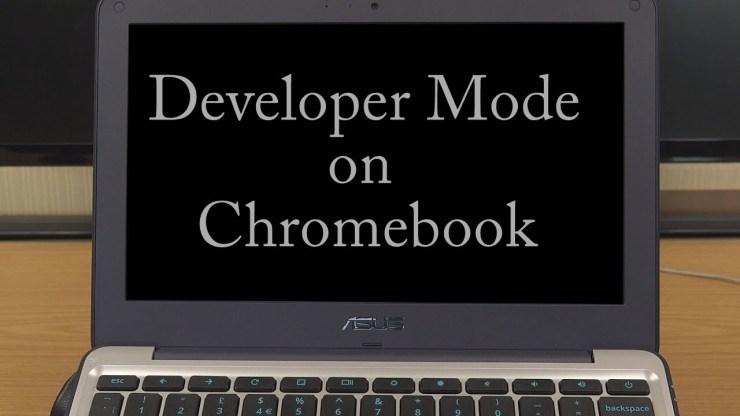 Developer Mode on Chromebook