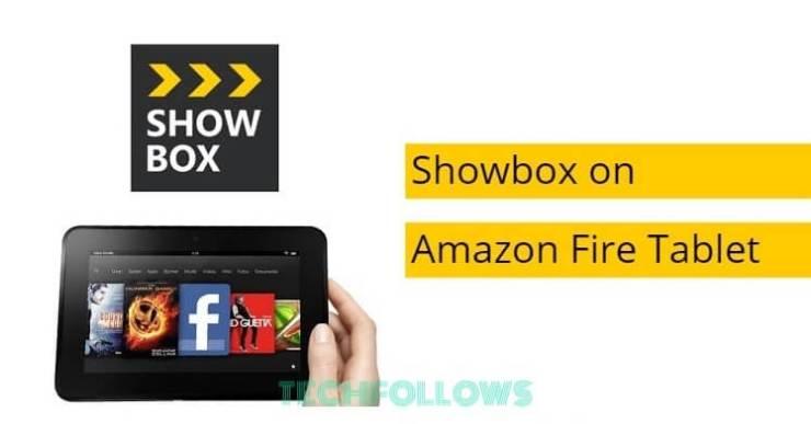 Showbox on Amazon Fire Tablet