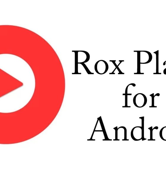 Rox Player for Android