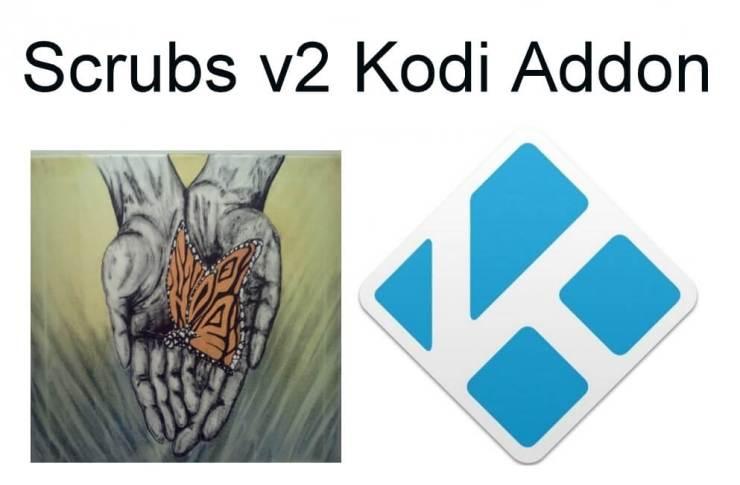 Scrubs v2 Kodi Addon