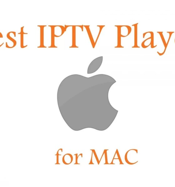 Best IPTV Player for MAC