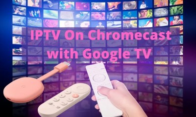 IPTV On Chromecast with Google TV