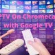 IPTV On Chromecast with Google TV