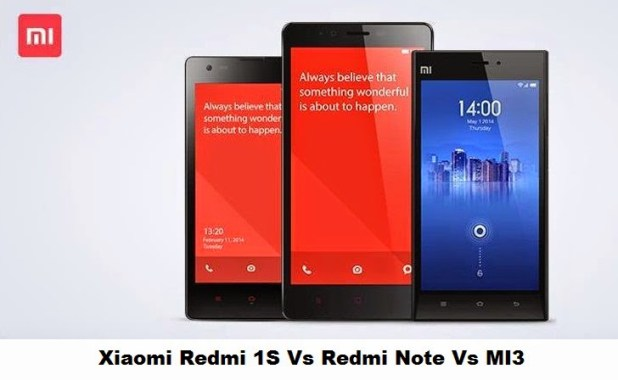 Xiaomi Redmi Note vs Xiaomi Mi 3 Vs Redmi 1S comparison