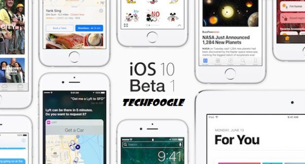 iOS-10-Beta-1-techfoogle