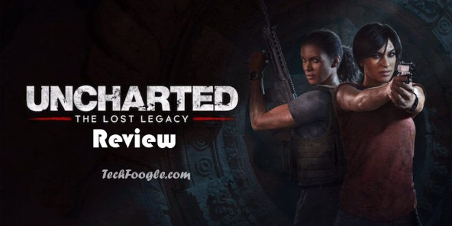 Uncharted: The Lost Legacy Review (2017)