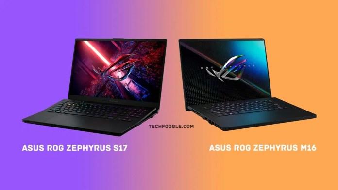 Asus-ROG-Zephyrus-S17-and-ROG-Zephyrus-M16-Gaming-Laptops
