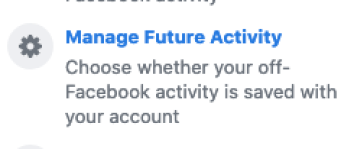 Off Facebook manage future activity