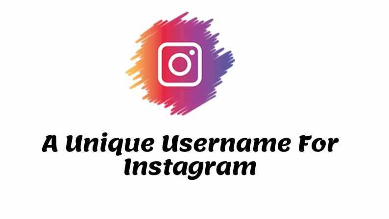 Best Unique Username Ideas For Instagram, Unique Instagram Username, A Unique Username For Instagram, Unique Names For Insta ID, Unique Instagram Names, Unique Username For Insta, Unique Username For Instagram For Girls & Boys