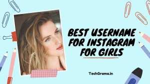 ▷ 900+ New Best Username For Instagram For Girls (2021)