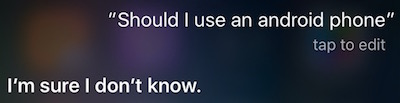Siri About Android