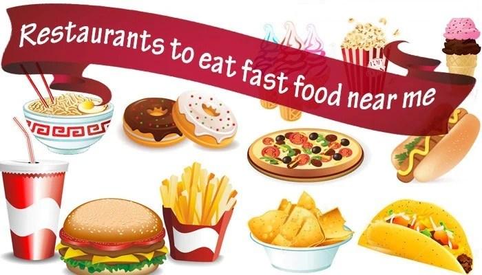 Best Fast Food Around Me